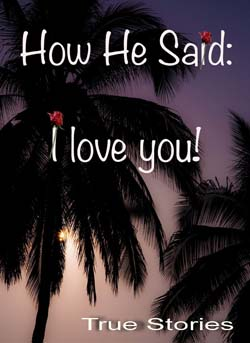 How He Said: I love you!